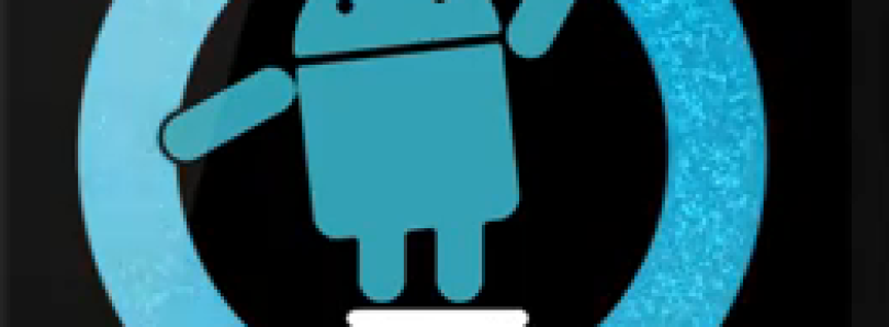 Android 2.3.4-Based CyanogenMod 7 Nightlies Make Their Way to the Samsung Galaxy S i9000