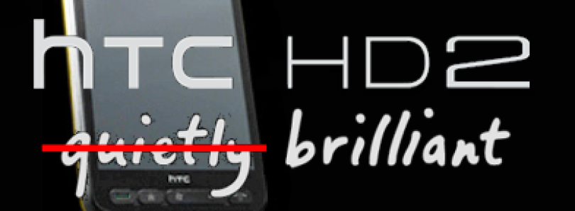 A Tribute to the HTC HD2 – Part One
