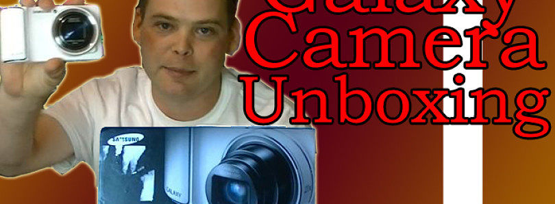 Unboxing of the Samsung Galaxy Camera Part 1 – XDA Developer TV