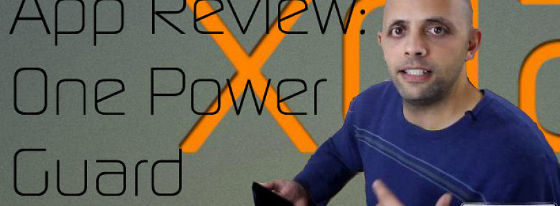 App Review: Save Your Battery with One Power Guard – XDA Developer TV