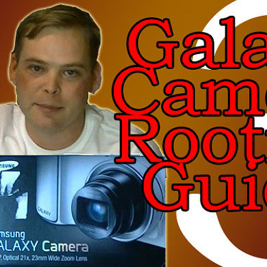 Rooting the Samsung Galaxy Camera – Series Part 3 – XDA Developer TV