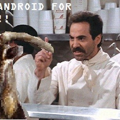 Silly Goat, You Can't Use Android!