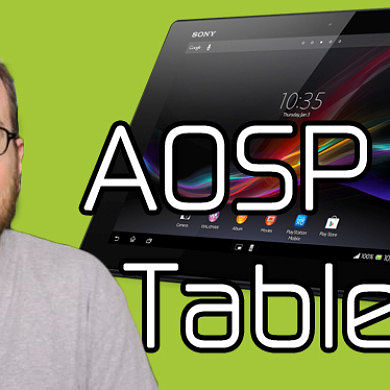 Sony Releases AOSP Code for Xperia Tablet Z, New HttpClient Android Tutorial Available – XDA Developer TV