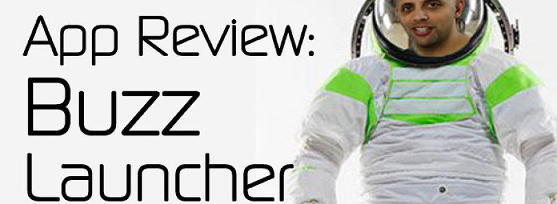 Android App Review: To Infinity and Beyond with Buzz Launcher – XDA Developer TV