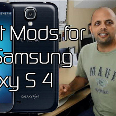 Great XDA Mods for Your Samsung Galaxy S 4 – XDA Developer TV