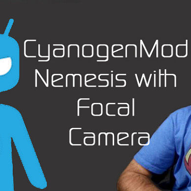 CyanogenMod Team Announces Nemesis with Focal Camera, Android 4.3 Brings TRIM Support – XDA Developer TV