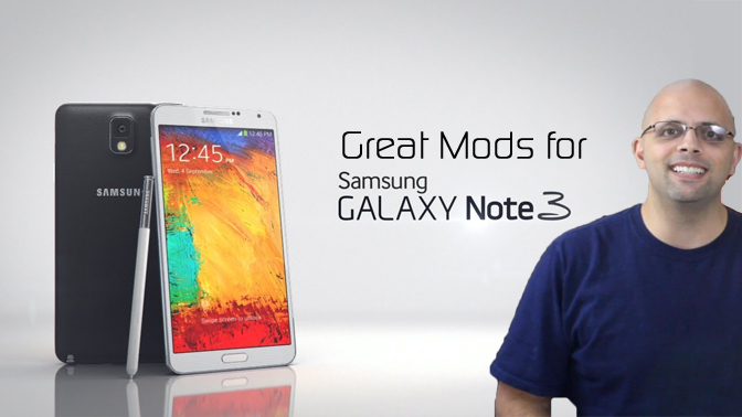 Great XDA Mods for Your Samsung Galaxy Note 3 - XDA Developer TV
