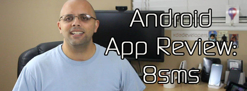 Android App Review: Get the Old SMS on KitKat with 8SMS – XDA Developer TV