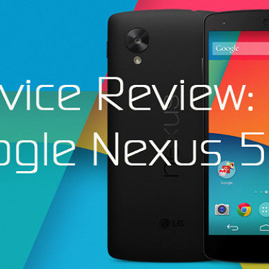 Device Review: Google Nexus 5