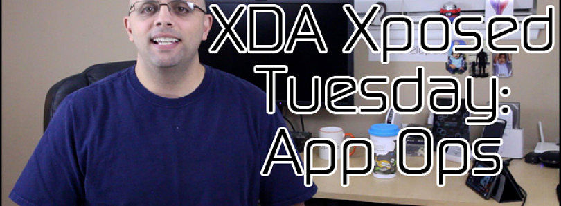 XDA Xposed Tuesday: App Ops – XDA Developer TV