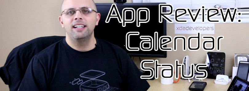 Android App Review: Quickly View Your Calendar Status  – XDA Developer TV