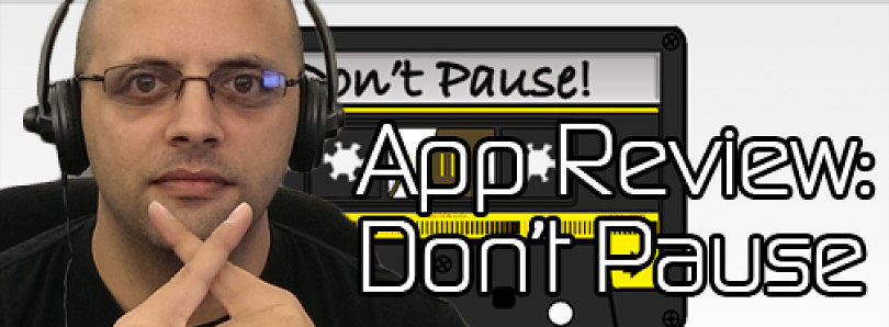 """Android App Review: """"Don't Pause"""" My Music Bro! – XDA Developer TV"""