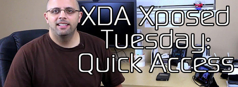 XDA Xposed Tuesday: Quick Access – XDA Developer TV