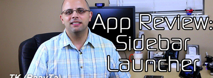 Android App Review: Sidebar Launcher – XDA Developer TV