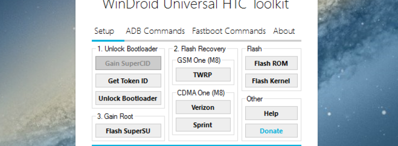 WinDroid HTC Toolkit Lets You Root, Unlock, and Flash ROMs on Various HTC Devices