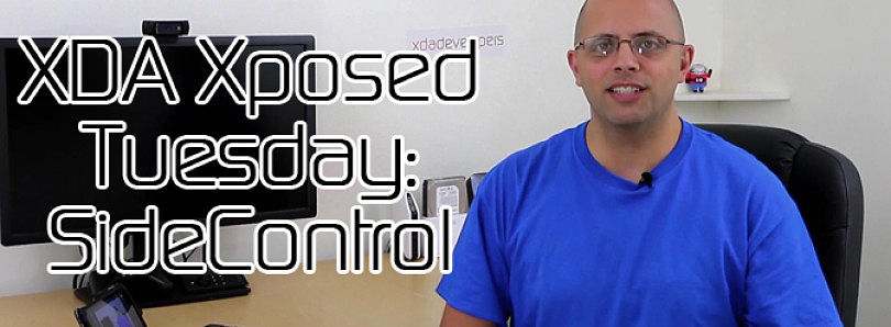 XDA Xposed Tuesday: SideControl with Xposed – XDA Developer TV