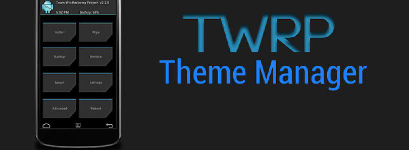 Jazz Up Your Recovery with TWRP Theme Manager