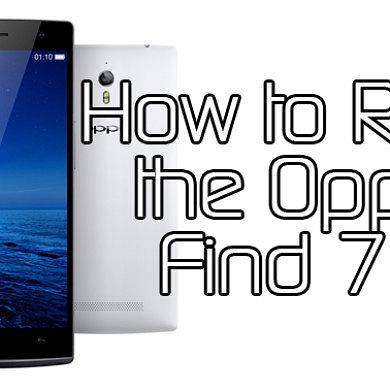 How to Root the Oppo Find 7a Quickly – XDA Developer TV