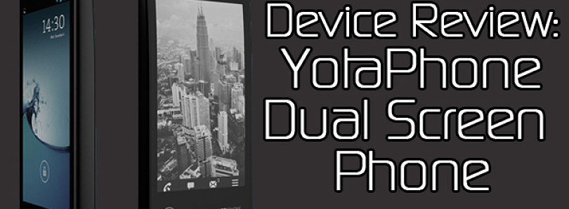 Device Review: YotaPhone, a Dual-Screen Phone and e-Reader