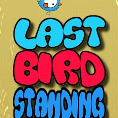 Be the Last Man Standing in Last Bird Standing