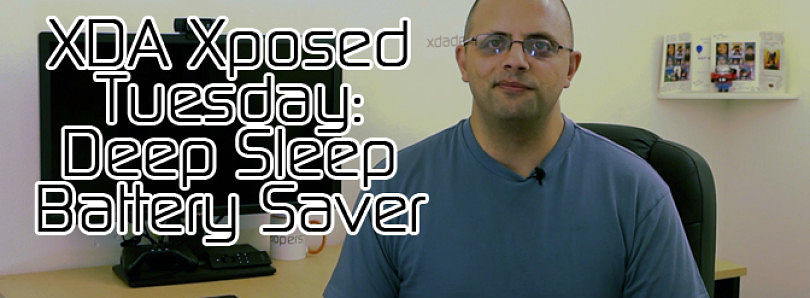 XDA Xposed Tuesday: Deep Sleep Battery Saver – XDA Developer TV