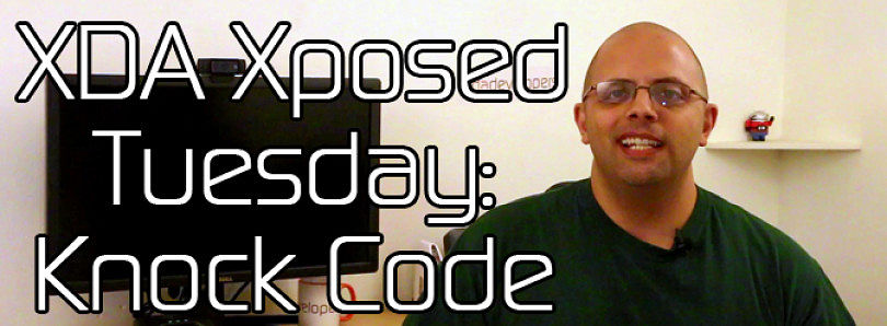 XDA Xposed Tuesday: Knock Code for AOSP and Sense ROMs – XDA Developer TV
