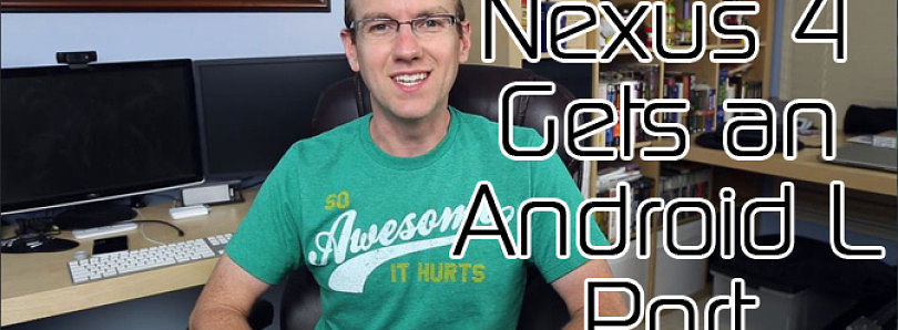 Nexus 4 Gets Android L Port, Jolla Phone Launcher Ported to Android 4.2+ – XDA Developer TV