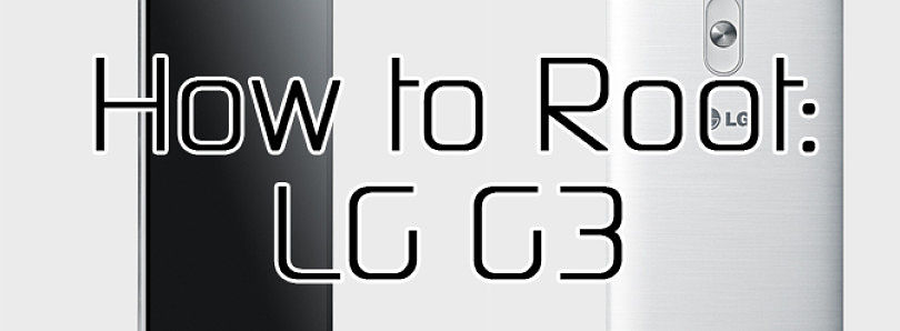 How to Root the LG G3 – XDA Developer TV