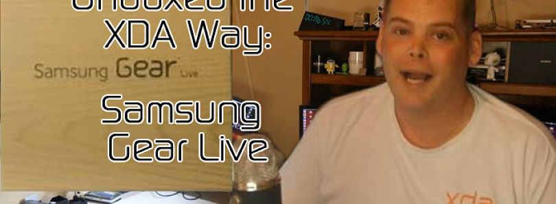 Samsung Gear Live Unboxed the XDA Way – XDA Developer TV
