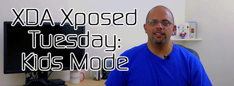 XDA Xposed Tuesday: Kids Mode for Your Phone – XDA Developer TV