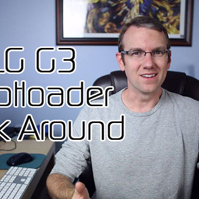 Working Around the LG G3 Bootloader, Sony Remote Device Lab, MultiROM for Galaxy Note 2