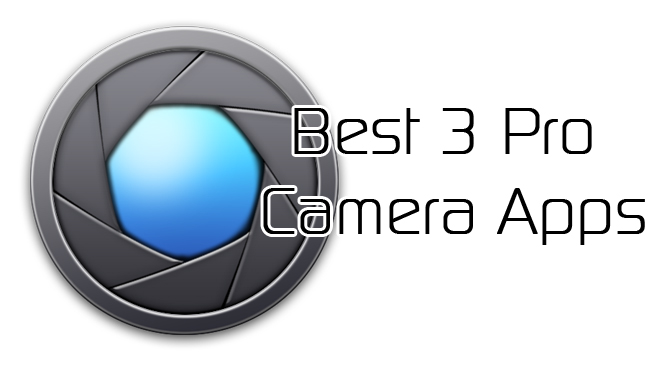 Best 3 Pro Camera Apps - XDA TV