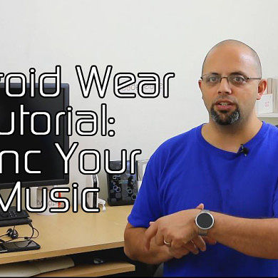 How to Play Music From Android Wear – XDA TV