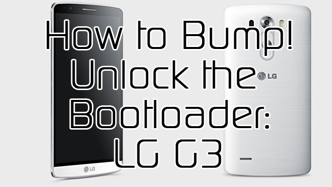 How To Unlock LG G3 Bootloader with Bump! - XDA TV