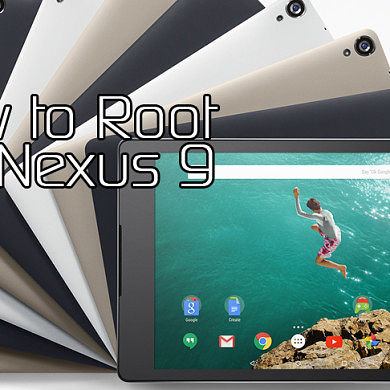 Root the Google Nexus 9 and Unlock Bootloader – XDA TV