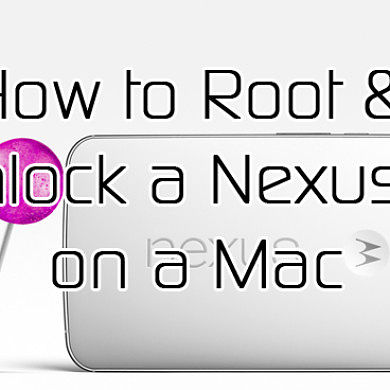 How to Root and Unlock the Google Nexus 6 on a Mac – XDA TV