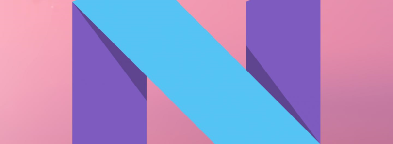 Android N Developer Preview 4 is Out! Final APIs and Play Publishing