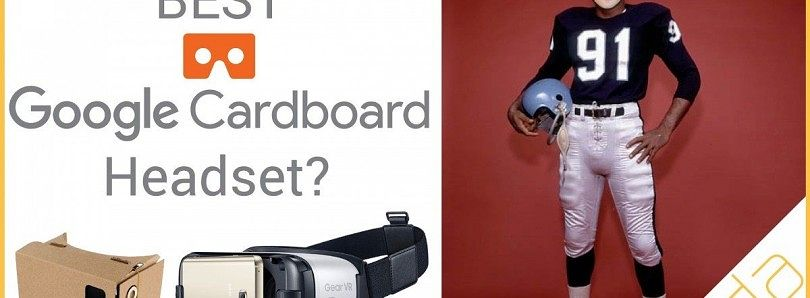 Best Google Cardboard Headset
