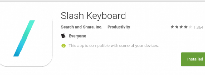 """Slash — The Android """"GBoard"""" Alternative that Eases Frustrations, This Side of the Fence"""