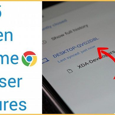 Top 5 Hidden Features in Google Chrome