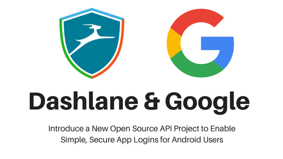 Google and Dashlane Introduce Open-YOLO API Project for