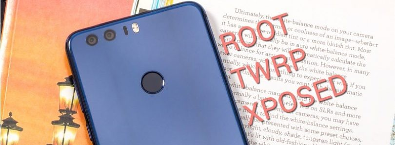 How to Root your Honor 8 and Install TWRP and Xposed