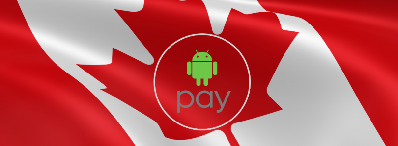 Android Pay is now live in Canada