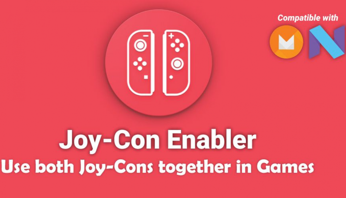 Joy-Con Enabler Lets You Use Both Joy-Cons on a Rooted