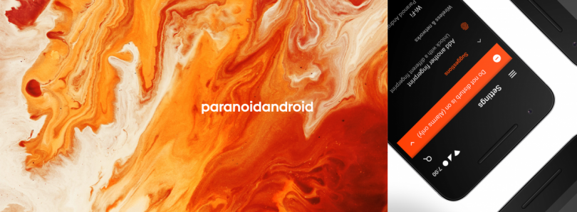 Paranoid Android 7.3.1 Released with KRACK Vulnerability Patches, Anti-Shake mode in Camera, and more