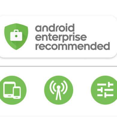 Google introduces the Android Enterprise Recommended program to certify smartphones for business use
