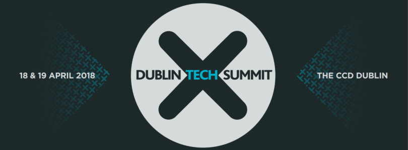 Dublin Tech Summit 2018: Cybersecurity, Artificial Intelligence, and Privacy