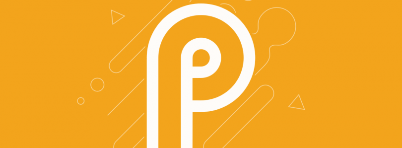 Android P Beta 3 is here for Google Pixel/Pixel XL & Google Pixel 2/Pixel 2 XL