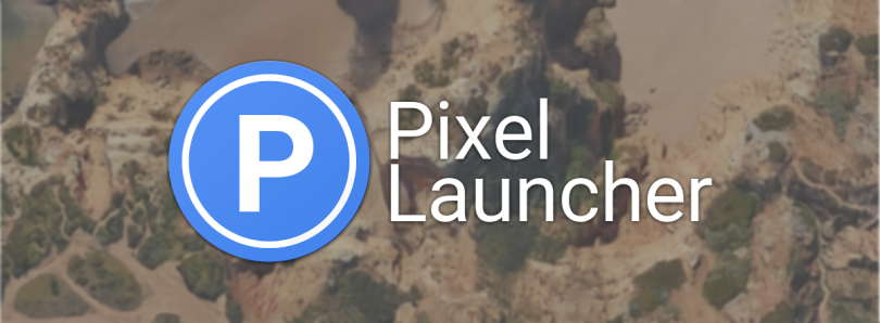 Pixel Launcher from Android P beta ported to Android Oreo