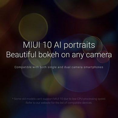 List of Xiaomi phones that'll get single camera portrait mode with MIUI 10